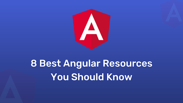 8 Best Angular Resources You Should Know