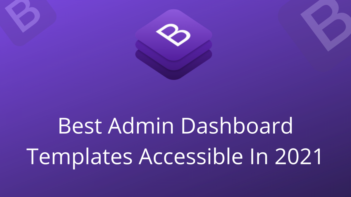 Best Admin Dashboard Templates Accessible In 2021